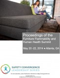 Proceedings of the Furniture Flammability and Human Health Summit