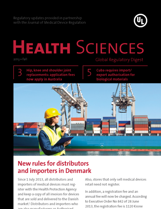 Health Sciences Global Regulatory Digest, Fall 2013 – Issue 8