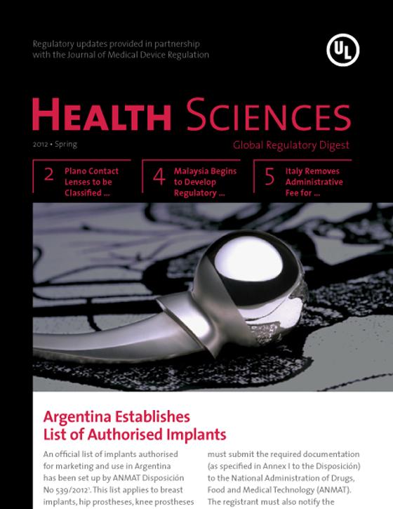 Health Sciences Global Regulatory Digest, Spring 2012 - Issue 4