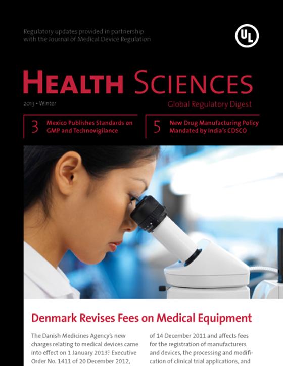 Health Sciences Global Regulatory Digest, Winter 2013 - Issue 6