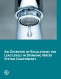 An Overview of Regulations for Lead Levels in Drinking Water System Components
