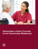 Developing a Safety Culture in the Healthcare Workplace
