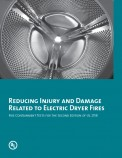 Reducing Injury and Damage Related to Electric Dryer Fires: Fire Containment Tests for the Second Edition of UL 2158