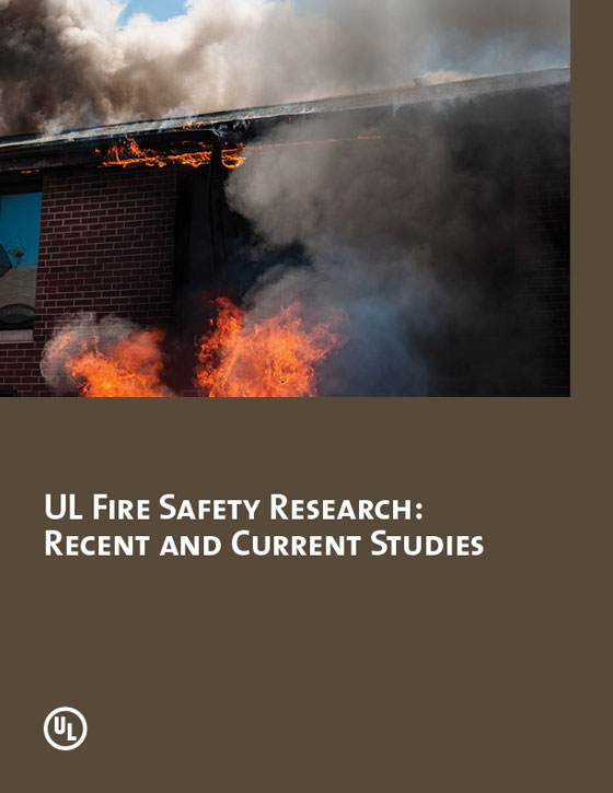 UL Fire Safety Research: Recent and Current Studies