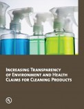 Increasing Transparency of Environment and Health Claims for Cleaning Products