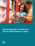 Understanding the Effective Use of Green Product Labels