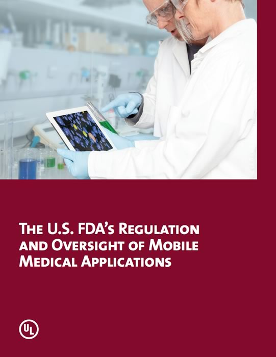 The U.S. FDA's Regulation and Oversight of Mobile Medical Applications