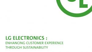 The Sustainable Edge: LG Electronics Case Study - Enhancing Customer Experience Through Sustainability