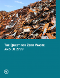 The Quest for Zero Waste and UL 2799