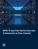 NFPA 75 and Fire Protection and Suppression in Data Centers
