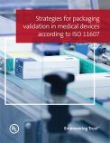 Strategies for packaging validation in medical devices according to ISO 11607